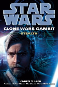 Clone Wars Gambit: Steath