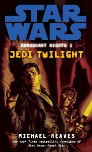 Coruscant Nights: Jedi Twilight