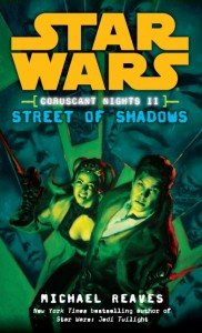 Coruscant Nights: Streets of Shadows