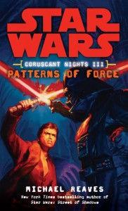 Coruscant Nights: Patterns of Force