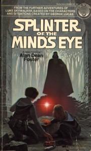 Splinter of the Minds Eye